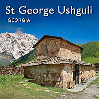 Pictures & Images of St George, JGRag,  Orthodox Church, Ushguli Georgia -