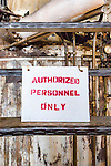 Sign, Authorized Personnel Only, Steam geneator,steam turbine, Seattle, WA, Georgetown Steam Plant, a National Historic Landmark in Seattle, WA USA