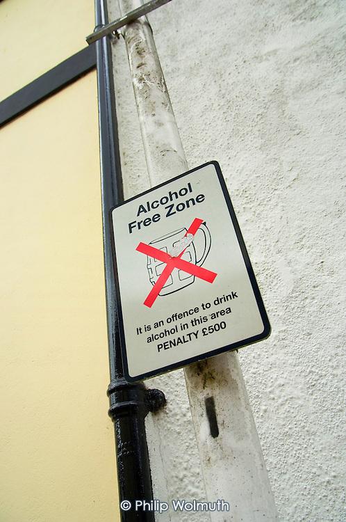 Alcohol Free Zone notice in Totnes, Devon.
