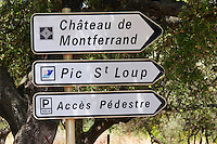 Chateau de Montferrand, Pic St Loup, pedestrian access. Domaine Ermitage du Pic St Loup, Chateau Ste Agnes. Pic St Loup. Languedoc. France. Europe.