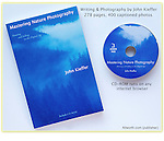 Mastering Nature Photography, by John Kieffer, Allworth Press.