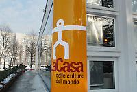 - home of World Cultures, space for multi-ethnic cultural activities instituted by the Milan Province Authority.....- la casa delle Culture del Mondo, spazio  per attività culturali multietniche realizzato dalla Provincia di Milano.