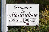 Sign Domaine la Monardiere. Domaine la Monardiere Monardière, Vacqueyras, Vaucluse, Provence, France, Europe