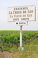 A sign in the vineyards saying Chateaux La Croix de Gay and La Fleur de Gay Vente Directe (sales at the property) at a distance of 800 meters m to the left Pomerol Bordeaux Gironde Aquitaine France