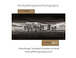 """Michael Knapstein's award-winning image """"Stonehenge"""" was chosen to be among the top photographs of the year and will appear in the hardcover book """"Best of Photography 2015"""" published by Photographer's Forum magazine."""