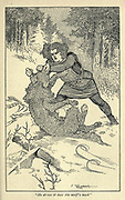 He drove it into the wolf's neck From the book ' Viking tales ' by Jennie Hall, Punlished in Chicago by Rand, McNally & co in 1902