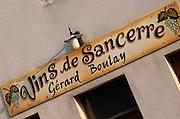 Sign Sancerre Wine from Gerard Boulay. Chavignol, Sancerre, Loire, France