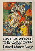 World War I USA Navy recruitment poster, 1919: 'Give the World the Once Over in the United States Navy'. American sailors being tourists in India, riding an elephant, seeing the sights, and taking photographs.
