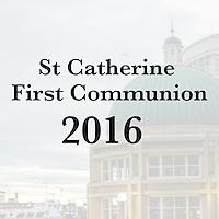 St Catherine 2016 First Communion