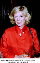 Editor of Tatler JANE PROCTER, at a party in London on February 10th 1997.LWJ 15
