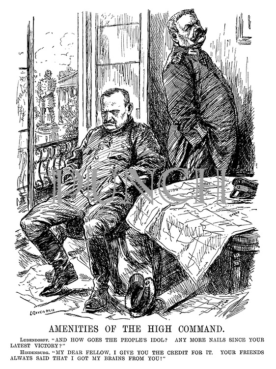 "Amenities of the High Command. Ludendorff. ""And how goes the people's idol? Any more nails since your latest victory?"" Hindenburg. ""My dear fellow, I give you the credit for it. Your friends always said that I got my brains from you!"" (general Ludendorff and field marshal Hindenburg look dejected with a table of maps having thrown off their caps while outside a statue of Hindenburg is covered in nails during WW1)"