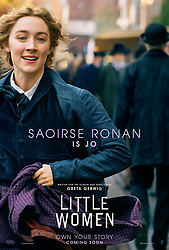 RELEASE DATE: December 25, 2019 TITLE: Little Women STUDIO: Columbia Pictures DIRECTOR: Greta Gerwig PLOT: Four sisters come of age in America in the aftermath of the Civil War STARRING: SAOIRSE RONAN as Jo March. Poster Art. (Credit Image: © Columbia Pictures/Entertainment Pictures/ZUMAPRESS.com)