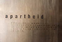Aparttheid was the system of segregation or discrimination on grounds of race in South Africa from 1948-1991. Apartheid Museum, Johannesburg, South Africa.