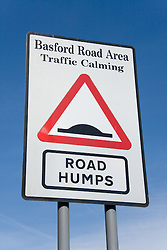 Notice warning drivers of road humps to help towards calming traffic,
