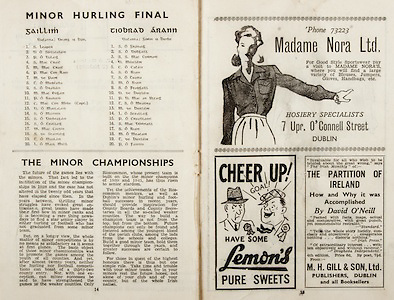 All Ireland Senior Hurling Championship Final,.Brochures,.07.09.1947, 09.07.1947, 7th September 1947,.Kilkenny 0-14, Cork 2-7,.Minor Galway v Tipperary, .Senior Kilkenny v Cork, .Croke Park,..Galway Minor Team, S Leaper, D O Suilleabain, P O Dalaig, S Mac Crait, M Mac Crait, P Mac Con Raoi, M De Paor, T O Murcada, S O Bradain, M Mac Eogain, P O Ruanaid, C Mac Con Mide, Captain, D O Maolalard, S O Mainnin, S O Duibeagain, S O Ceallaig, M Mac Cordin, S De Stainleig, T O Maolain, L O Maol Micil, ..Tipperary Minor Team, S O Gradaig, S O Dubgaill, S S Mac Cormaic, D Moicleir, C O Catain, S O Riain, S O Tuama, M O Riain, S O Feargaill, D De Buitleir, P D Mac An Ultaig, T S O Meadra, M De Buitleir, L O Sceallaig, P O Cruadlaoic, S Mac Domnaill, S O Riain, M O Meacair, T De Buitleir, P O Fainnin, ..Article, The Minor Championships, ..Advertisements, Madame Nora Ltd Hosiery Specialists, Lemons Pure Sweets, The Partition of Ireland How and Why it was Accomplished by David O'Neill M H Gill & Son Ltd Publishers,