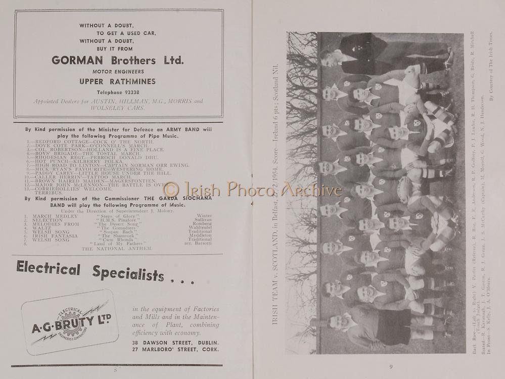 Irish Rugby Football Union, Ireland v Wales, Five Nations, Landsdowne Road,  Dublin, Ireland, Saturday 13th March, 1954,.13.3.1954, 3.13.1954,..Referee- A W C Austin, Scottish Rugby Union, ..Score- Ireland 9 - 12 Wales,..Irish Team, ..P Berkery, Wearing number 15 Irish jersey, Full back, Landsdowne Rugby Football Club, Dublin, Ireland,..M Mortell, Wearing number 14 Irish jersey, Right wing, Bective Rangers Rugby Football Club, Dublin, Ireland, ..N J Henderson, Wearing number 13 Irish jersey, Right centre, N.I.F.C, Rugby Football Club, Belfast, Northern Ireland,..R P Godfrey, Wearing number 12 Irish jersey, Left Centre, University College Dublin Rugby Football Club, Dublin, Ireland,..J T Gaston, Wearing number 11 Irish jersey, Left wing, Dublin University Rugby Football Club, Dublin, Ireland, ..S Kelly, Wearing number 10 Irish jersey, Stand Off, Landsdowne Rugby Football Club, Dublin, Ireland, ..J A O'Meara, Wearing number 9 Irish jersey, Scrum half, Dolphin Rugby Football Club, Cork, Ireland, ..J H Smith, Wearing number 1 Irish jersey, Forward,  London Irish Rugby Football Club, Surrey, England, ..R Roe, Wearing number 2 Irish jersey, Forward, Dublin University Rugby Football Club, Dublin, Ireland,..F E Anderson, Wearing number 3 Irish jersey, Forward, Queens University Rugby Football Club, Belfast, Northern Ireland,..J R Brady, Wearing number 4 Irish jersey, Forward, C I Y M S Rugby Football Club, Belfast, Northern Ireland, ..R H Thompson, Wearing number 5 Irish jersey, Forward, Instonians Rugby Football Club, Belfast, Northern Ireland, ..J S McCarthy, Wearing number 6 Irish jersey, Captain of the Irish team, Forward, Dolphin Rugby Football Club, Cork, Ireland, ..R Kavanagh, Wearing number 7 Irish jersey, Forward, Wanderers Rugby Football Club, Dublin, Ireland, ..G Reidy, Wearing number 8 Irish jersey, Forward, Dolphin Rugby Football Club, Cork, Ireland, and, Landsdowne Rugby Football Club, Dublin, Ireland,  ..Welsh Team, ..V Evans, Wearing number 1 Welsh jersey, F