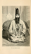 Portrait of Hady Merza Aghazzi engraving on wood From The human race by Figuier, Louis, (1819-1894) Publication in 1872 Publisher: New York, Appleton