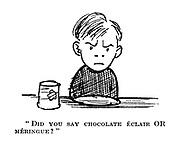 """Did you say chocolate eclair OR meringue?"""