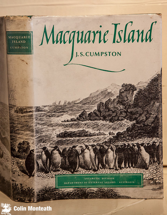 MACQUARIE ISLAND - J.S. Cumpston, Antarctic Division, Australia, 1st edn 1968. - Scarce especially with VG+ dustjacket Still the definitive book on this World Heritage sub-Antarctic Island. $NZ250