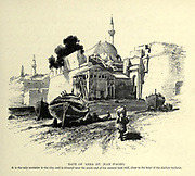 GATE OF 'AKKA [Acre] (ST. JEAN D'ACRE). It is the only entrance to the city, and is situated near the south end of the eastern land wall, close to the head of the shallow harbour. Wood engraving of from 'Picturesque Palestine, Sinai and Egypt' by Wilson, Charles William, Sir, 1836-1905; Lane-Poole, Stanley, 1854-1931 Volume 3. Published in by J. S. Virtue and Co 1883