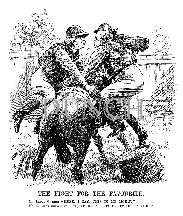 """The Fight for the Favourite. Mr. Lloyd George. """"Here, I say, this is my mount."""" Mr. Winston Churchill. """"No, it isn't. I thought of it first."""" (Churchill and Lloyd George struggle to get onto the Anti-Socialism horse first)"""