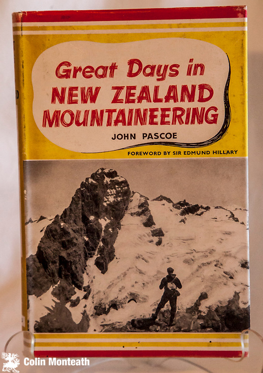 GREAT DAYS IN NEW ZEALAND MOUNTAINEERING - John Pascoe, Reed, Wellington, 1958, 199 page hardback, Good jacket, some fading of red letters on spine, previous owner's signature fep,mild foxing, B&W plates, maps- historical survey of climbing on peaks such as Tasman, Tutoko, Aspiring, Aoraki, Malte Brun, D'Archiac etc $NZ55