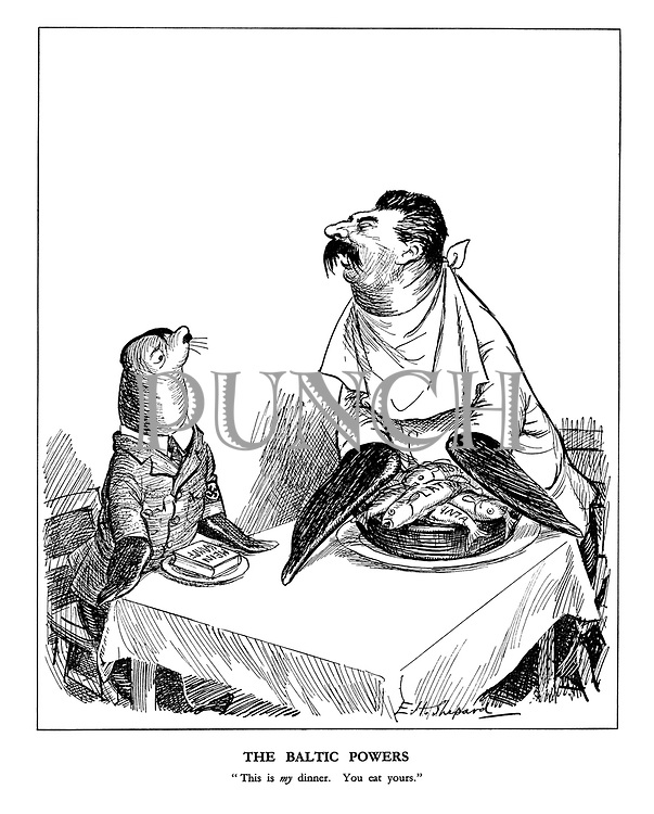 """The Baltic Powers. """"This is my dinner. You eat yours."""""""