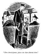 """""""Three three-ha' pennies, please - two rear-admirals below."""""""
