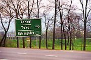 Tokaj: A road sign showing the way to the Tokaj and Tarcal villages Credit Per Karlsson BKWine.com