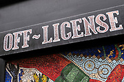 Off license sign on 5th March 2021 in London, England, United Kingdom. Off-licence is a term used in the UK and Ireland for a shop licensed to sell alcoholic beverages for consumption off the premises, as opposed to a bar or public house which is licensed for consumption at the point of sale which is known as on-licence.
