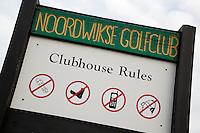 NOORDWIJK - Bord met Clubhuisregels op de Noordwijkse GC.etikette,  COPYRIGHT KOEN SUYK