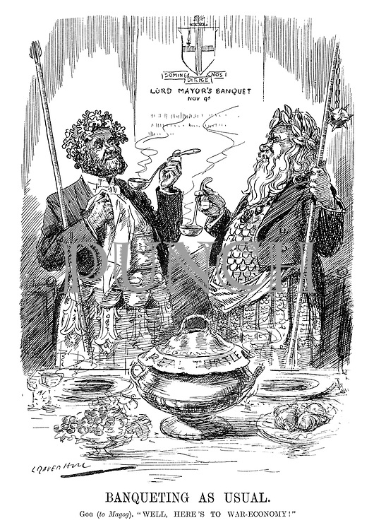 "Banqueting as Usual. Gog (to Magog). ""Well, here's to war-economy!"" (Gog and Magog share Real Turtle soup at the Lord Mayor's Banquet during WW1)"