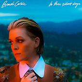 "October 01, 2021 - WORLDWIDE: Brandi Carlile ""In These Silent Days"" Album Release"