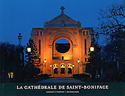 PRODUCT: Book<br /> TITLE: La Cathedrale de Saint-Boniface<br /> CLIENT: Editions des Plaines