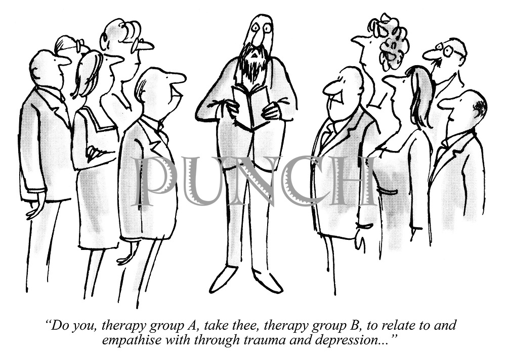 """""""Do you, therapy group A, take thee, therapy group B, to relate to and empathise with through trauma and depression..."""""""