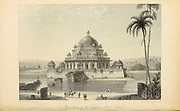 Mausoleum Of The Emperor Shere Shah From the book ' The Oriental annual, or, Scenes in India ' by the Rev. Hobart Caunter Published by Edward Bull, London 1834 engravings from drawings by William Daniell