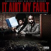"""August 27, 2021 - WORLDWIDE: Babyface Ray, Big Sean, Hit-Boy """"It Ain't My Fault"""" Single Release"""