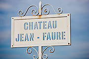 Sign for Chateau Jean-Faure wine estate at St Emilion in the Bordeaux region of France