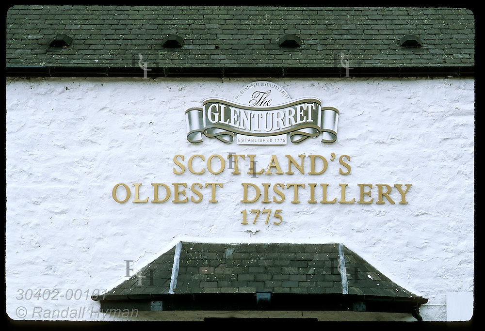 Sign over visitors center at Glenturret notes it is the oldest distillery in Scotland; Crieff. Scotland