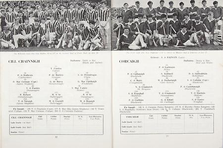 All Ireland Senior Hurling Championship Final,.07.09.1969, 09.07.1969, 7th September 1969,.Minor Kilkenny v Cork, .Senior Cork v Kilkenny,  Kilkenny 2-15 Cork 2-09,..Kilkenny, T Condun, Callan, P O Bodhrain, Castlecomer, P de Buitleir, Graigue, S de Priondragas, Clara, D Mac Cormaic captain, James Stephens, G de Burca, Dicksborough, G Mac Carthaigh, Freshford, T O Faolain, Dunamagen, T Mac Uaiteir, Rower, P Bollard, Dicksborough, M O Se, Ballyragget, R O Se, Dunamagen, T O Naraigh, James Stephens, M O Cearuill, Ballyragget, M O Bogaigh, Freshford, .Cork, P O Lachnain, Kilea, P O Cathasaigh, Blackrock, S Rothwell, Blackrock, D O Suilleabhain, Kilbrittain, Cloughdubh, M O Dochartaigh, Glen Rovers, S O Coileain captain, Blackrock, N O Crualoich, St Brogans, P O Caomhanaigh, Blackrock, S O Fearghail, Midleton, T O Crualaoich, Neucestown, T O Siochain, Mallow, P O Cochlain, Blackrock, G O hAinli, St Carthage, S O Laoire, Youghal,