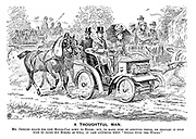 """A Thoughtful Man. Mr Jenkins drove his new motor-car down to Epsom; But, to make sure of arriving there, he thought it only wise to bring his horses as well, in case anything went """"wrong with the works."""""""