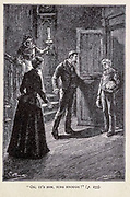 Oh ! it's Him, Sure enough from the book ' Mistress Branican ' by Jules Verne, illustrated by Leon Benett. The story begins in the United States, where the heroine, Mistress Branican, suffers a mental breakdown after the death by drowning of her young son. On recovering, she learns that her husband, Captain Branican, has been reported lost at sea. Having acquired a fortune, she is able to launch an expedition to search for her husband, who she is convinced is still alive. She leads the expedition herself and trail leads her into the Australian hinterland. Mistress Branican (French: Mistress Branican, 1891) is an adventure novel written by Jules Verne and based on Colonel Peter Egerton Warburton and Ernest Giles accounts of their journeys across the Western Australian deserts, and inspired by the search launched by Lady Franklin when her husband Sir John Franklin was reported lost in the Northwest Passage. Translated by A. Estoclet, Published in New York, Cassell Pub. Co. 1891.