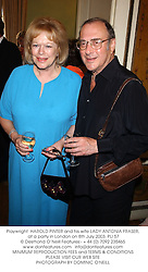 Playwright  HAROLD PINTER and his wife LADY ANTONIA FRASER, at a party in London on 8th July 2003.PLI 57