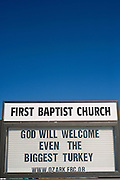 A humorous church sign in a small town in Arkansas.