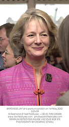BARONESS JAY at a party in London on 1st May 2002.OZN 59