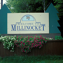 Millinocket, ME. Northern Forest. Sign. Visitors are welcomed.