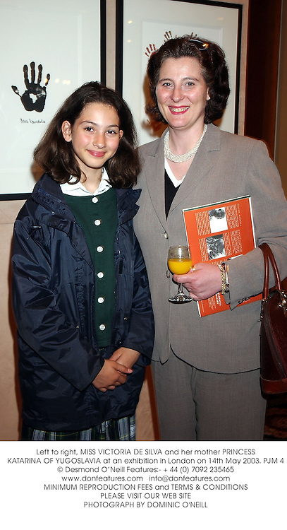 Left to right, MISS VICTORIA DE SILVA and her mother PRINCESS KATARINA OF YUGOSLAVIA at an exhibition in London on 14th May 2003.PJM 4