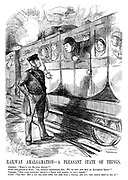 """Railway Amalgamation - A Pleasant State of Things. Passenger. """"What's the matter, guard?"""" Guard (with presence of mind). """"Oh, nothing particular, sir. We've only run into an excursion train!"""" Passenger. """"But, good gracious! There's a train just behind us, isn't there?"""" Guard. """"Yes, sir! But a boy has gone down the line with a signal; And it's very likely they'll see it!"""""""