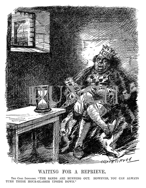 "Waiting for a Reprieve. The Coal Industry. ""The sands are running out. However, you can always turn these hour-glasses upside down."" (cartoon showing Old King Coal in a prison cell as the Subsidy sands run out while the noose awaits him outside during the InterWar era)"