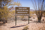 "03 MAY 2012 - VEKOL VALLEY, RURAL PINAL COUNTY, AZ:    A sign near the Vekal Valley on Bureau of Land Management land south of Interstate 8 and west of Casa Grande in rural Pinal County. The area has been a hotbed of illegal immigrant and drug smuggling for years. The BLM has undertaken a series of ""surges"" in the area, increasing their law enforcement patrols and partnering with Border Patrol and Pinal County Sheriff's Department officers to reduce criminal activity in the area.      PHOTO BY JACK KURTZ"